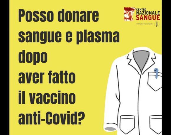 Posso donare sangue e plasma dopo il vaccino anti-Covid?